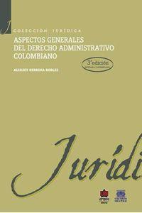 bw-aspectos-generales-del-derecho-administrativo-colombiano-3a-edicioacuten-u-del-norte-editorial-9789587412116