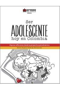 bw-ser-adolescente-hoy-en-colombia-u-del-norte-editorial-9789587414844