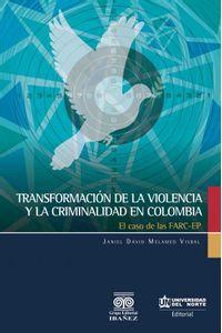 bw-transformacioacuten-de-la-violencia-y-la-criminalidad-en-colombia-u-del-norte-editorial-9789587419610