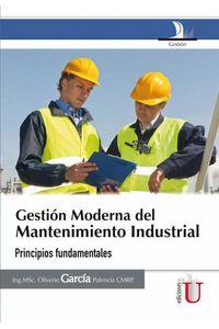 bw-gestioacuten-moderna-del-mantenimiento-industrial-principios-fundamentales-ediciones-de-la-u-9789587623161