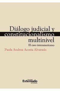 bw-diaacutelogo-judicial-y-constitucionalismo-multinivel-u-externado-de-colombia-9789587723250
