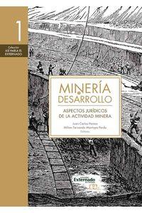 bw-mineriacutea-y-desarrollo-tomo-1-u-externado-de-colombia-9789587724561