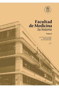 bw-facultad-de-medicina-su-historia-universidad-nacional-de-colombia-9789587832563