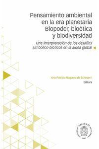 bw-pensamiento-ambiental-en-la-era-planetaria-biopoder-bioeacutetica-y-biodiversidad-universidad-nacional-de-colombia-9789587834345