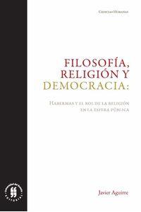 bw-filosofiacutea-religioacuten-y-democracia-editorial-universidad-del-rosario-9789587841503