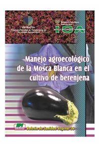 bw-manejo-agroecoloacutegico-de-la-mosca-blanca-en-el-cultivo-de-berenjena-produmedios-9789588214221