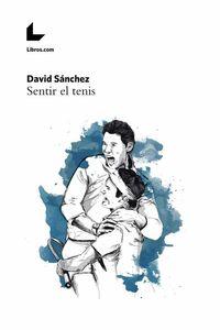 bw-sentir-el-tenis-editorial-libroscom-9788417236908