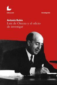 bw-luis-de-oteyza-y-el-oficio-de-investigar-editorial-libroscom-9788416616077