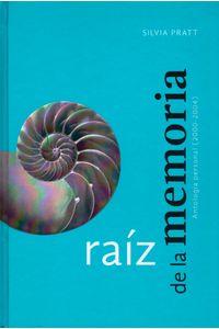 Raiz-de-la-memoria-9786074952766-dipo