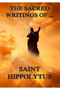 bw-the-sacred-writings-of-saint-hippolytus-jazzybee-verlag-9783849621346