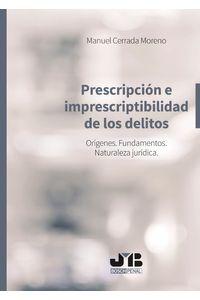 bm-prescripcion-e-imprescriptibilidad-de-los-delitos-jm-bosch-editor-9788494818813