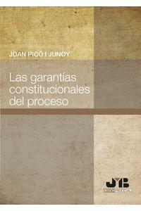 bm-las-garantias-constitucionales-del-proceso-jm-bosch-editor-9788476989449