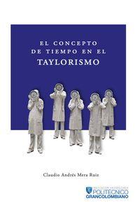 bm-el-concepto-de-tiempo-en-el-taylorismo-politecnico-grancolombiano-9789588721514