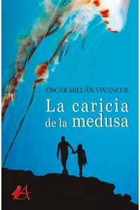 bm-la-caricia-de-la-medusa-editorial-adarve-9788417362409