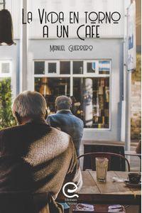bm-la-vida-en-torno-a-un-cafe-ediciones-alfeizar-9788412036312