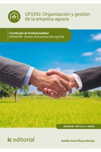 bm-organizacion-y-gestion-de-la-empresa-agraria-agau0208-gestion-de-la-produccion-agricola-ic-editorial-9788416758272