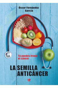 bm-la-semilla-anticancer-ediciones-arcanas-9788494955860