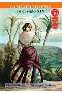 bm-la-mujer-filipina-en-el-siglo-xix-ediciones-19-9788417280871