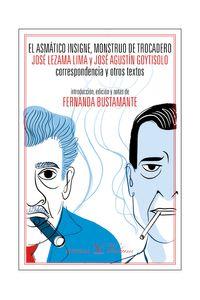 bm-el-asmatico-insigne-monstruo-de-trocadero-jose-lezama-lima-y-jose-agustin-goytisolo-editorial-verbum-9788490745021