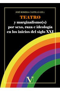 bm-teatro-y-marginalismos-por-sexo-raza-e-ideologia-en-los-inicios-del-siglo-xxi-editorial-verbum-9788490745861