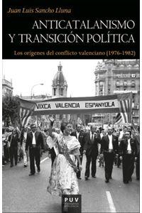 bm-anticatalanismo-y-transicion-politica-publicacions-de-la-universitat-de-valencia-9788491346920