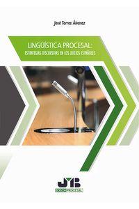 bm-linguistica-procesal-estrategias-discursivas-en-los-juicios-espanoles-jm-bosch-editor-9788494725289