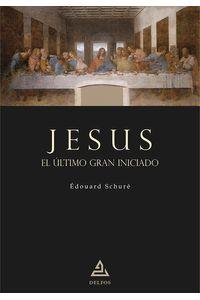 bm-jesus-el-ultimo-gran-iniciado-entreacacias-9788418373039