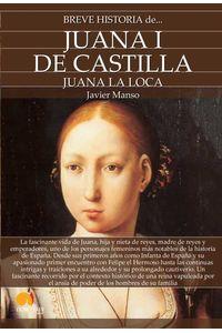 bm-breve-historia-de-juana-i-de-castilla-nowtilus-9788413050065