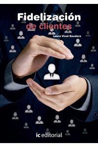 bm-fidelizacion-de-clientes-ic-editorial-9788416629329