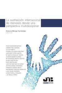 bm-la-sustraccion-internacional-de-menores-desde-una-perspectiva-multidisciplinar-jm-bosch-editor-9788494977596