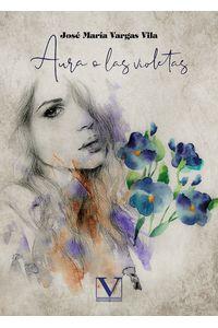 bm-aura-o-las-violetas-editorial-verbum-9788413374772