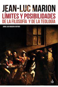 bm-jeanluca-marion-limites-y-posibilidades-de-la-filosofia-y-de-la-teologia-editorial-sb-9789871984978