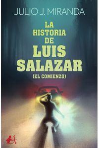 bm-la-historia-de-luis-salazar-editorial-adarve-9788418544507