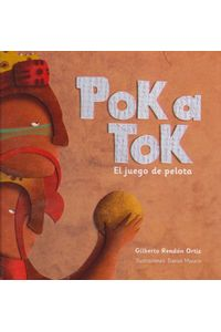 Poka-tok-el-juego-de-pelota-9786074952971-dipo