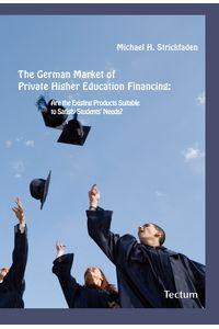 bw-the-german-market-of-private-higher-education-financing-tectum-wissenschaftsverlag-9783828852099