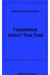 bw-tomorrow-about-this-time-librorium-editions-9783965443075