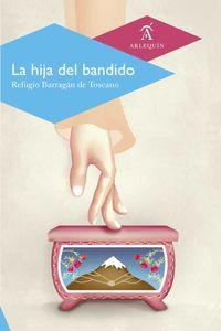 bw-la-hija-del-bandido-arlequn-9786078338559