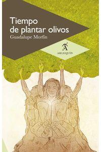bw-tiempo-de-plantar-olivos-arlequn-9786079046323