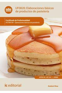 bw-elaboraciones-baacutesicas-de-productos-de-pasteleriacutea-hotr0109-ic-editorial-9788416109043