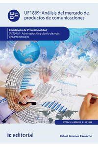 bw-anaacutelisis-del-mercado-de-productos-de-comunicaciones-ifct0410-ic-editorial-9788416433483