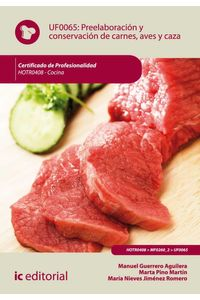 bw-preelaboracioacuten-y-conservacioacuten-de-carnes-aves-y-caza-hotr0408-ic-editorial-9788483647400