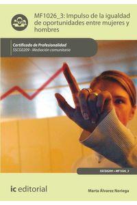 bw-impulso-de-la-igualdad-de-oportunidades-entre-mujeres-y-hombres-sscg0209-ic-editorial-9788491983484