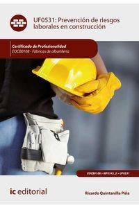 bw-prevencioacuten-de-riesgos-laborales-en-construccioacuten-eocb0108-ic-editorial-9788491984016