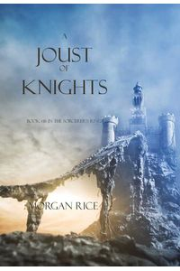 bw-a-joust-of-knights-book-16-in-the-sorcerers-ring-lukeman-literary-management-9781632911308