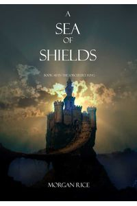 bw-a-sea-of-shields-book-10-in-the-sorcerers-ring-lukeman-literary-management-9781939416667