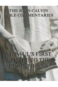 bw-john-calvins-commentaries-on-st-pauls-first-epistle-to-the-corinthians-vol-2-jazzybee-verlag-9783849620417