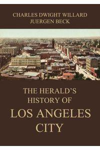 bw-the-heralds-history-of-los-angeles-city-jazzybee-verlag-9783849648527