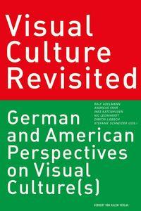 bw-visual-culture-revisited-herbert-von-halem-verlag-9783869621739
