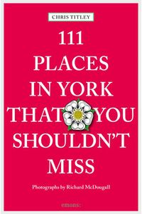 bw-111-places-in-york-that-you-shouldnt-miss-emons-verlag-9783960410294