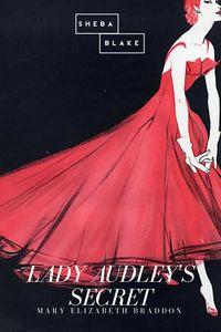 bw-lady-audleys-secret-sheba-blake-publishing-9783961893645
